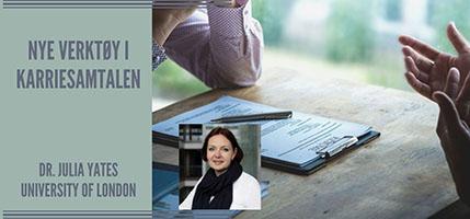 Dr. Julia Yates - webinar for norske karriereveiledere